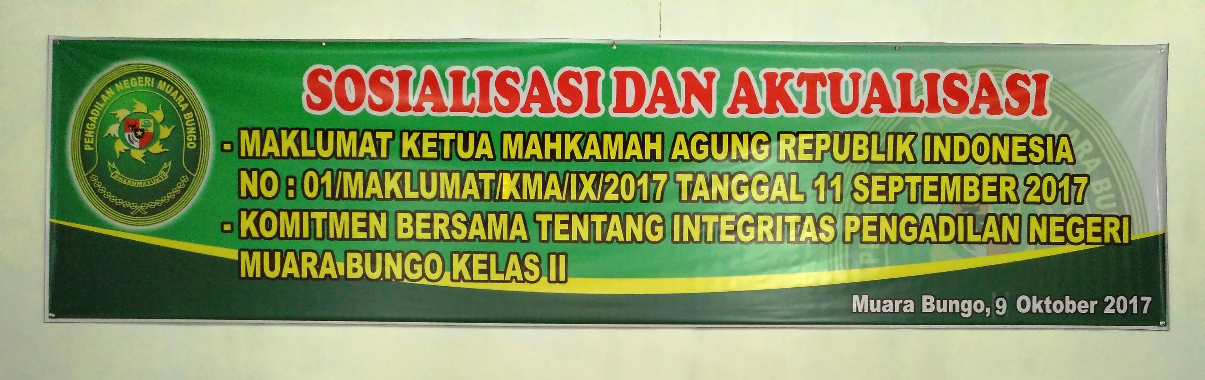 Sosialisasi Maklumat MARI No. 01/MAKLUMAT/KMA/IX/2017 Dan Ikrar Bersama PN. Muara Bungo